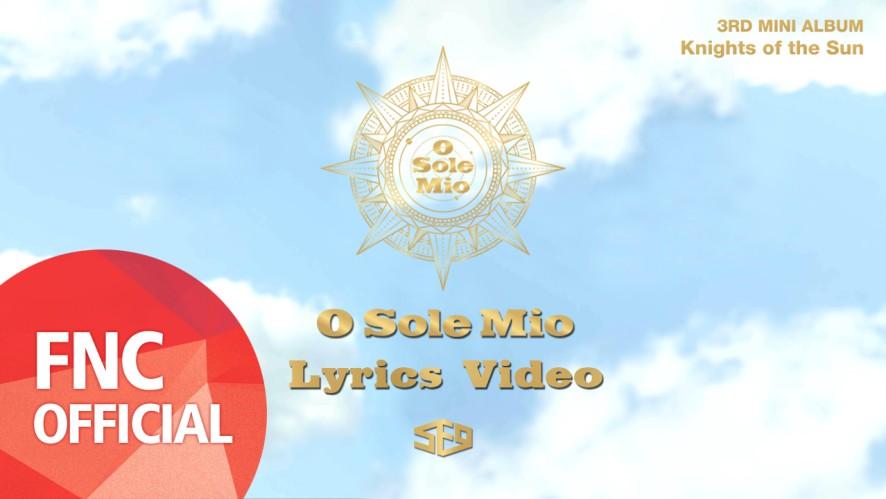 SF9 - 오솔레미오(O Sole Mio) Lyrics Video