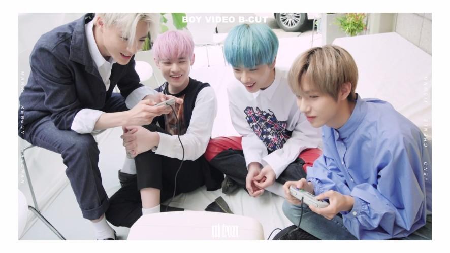 NCT DREAM BOY VIDEO B-CUT #1
