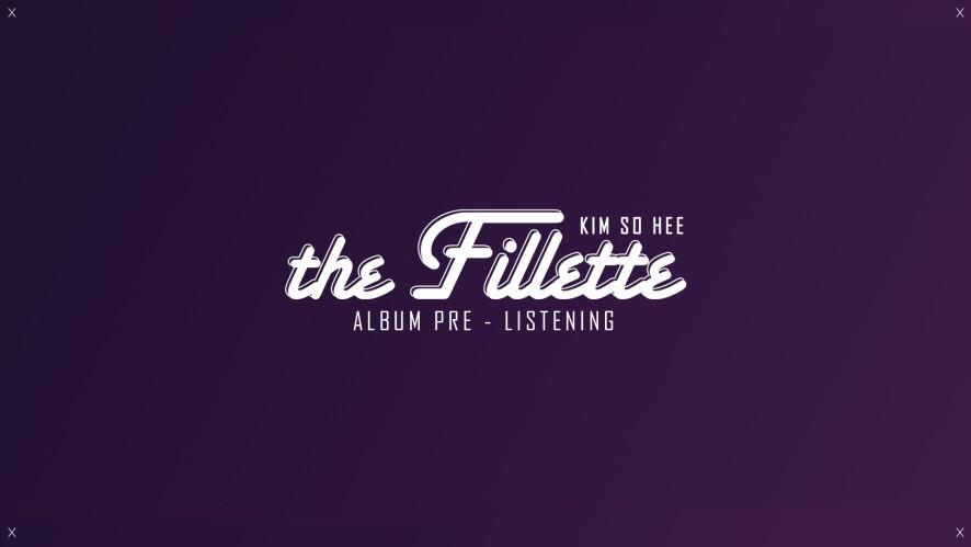 ★김소희★ 1st Mini Album 'the Fillette' ALBUM PRE-LISTENING