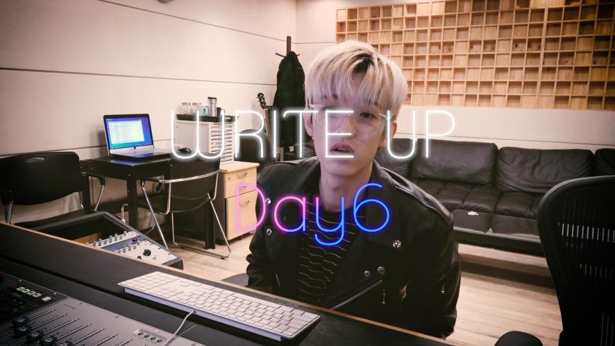 "[WriteUpDAY6] Jae ""쏟아진다"" 작업 비하인드"