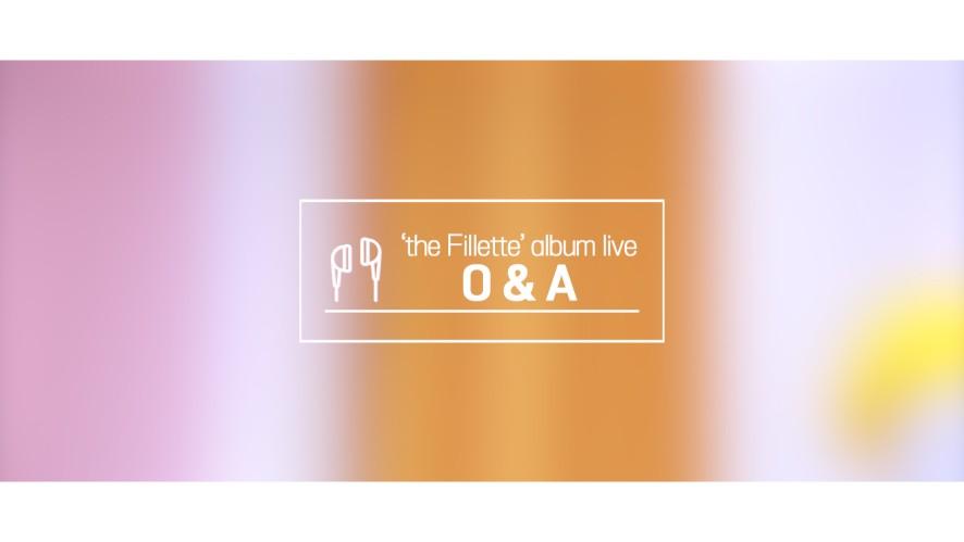 ★김소희★ 1st Mini Album 'the Fillette' album live - O&A