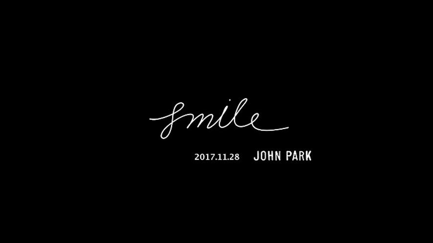 존박 (John Park) - SMILE (1st Teaser)