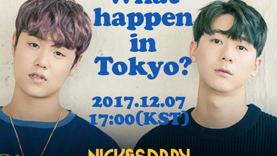 [Nick&Sammy] What happen in tokyo?