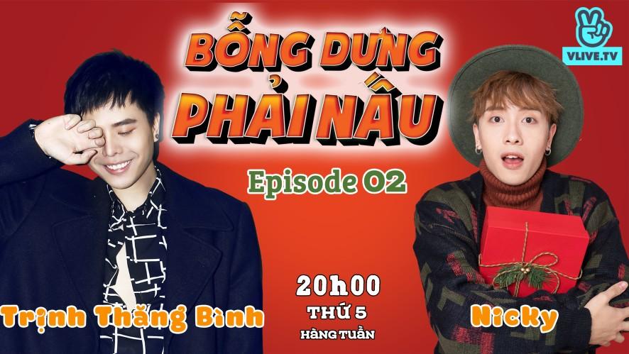 """Bỗng dưng phải nấu Tập 2 - """"Em gái mưa"""" Trịnh Thăng Bình trổ tài làm cupcake"""