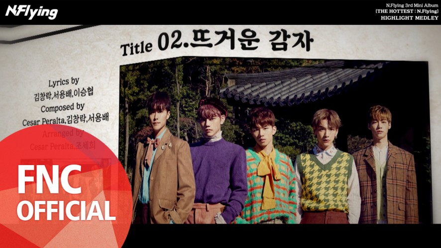 N.Flying (엔플라잉) – 3rd Mini Album [THE HOTTEST : N.Flying] Highlight Medley