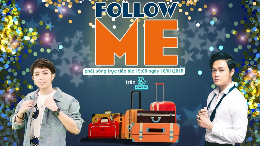 Follow Me with Quang Vinh