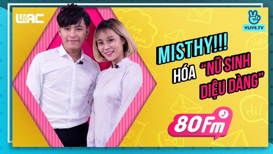 """[80 FM] - Tập 34 - MisThy hóa """"nữ sinh thơ ngây"""" trước thầy giáo đẹp trai Gin Tuấn Kiệt!"""