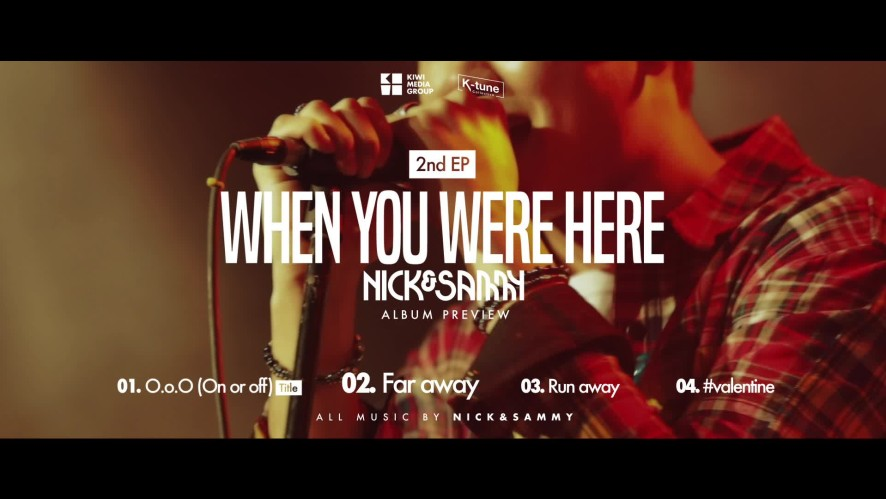[Nick&Sammy] 2nd EP 'When you were here' Album Preview