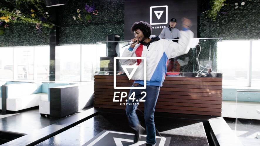 [Versus]: Ep. 4.2 Lifestyle Raps