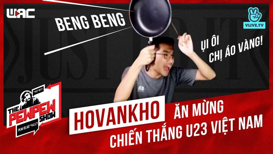 [The Pewpew Show] - Tập 23 - BLV Ho Van Kho ăn mừng chiến thắng của U23 VN như thế nào?