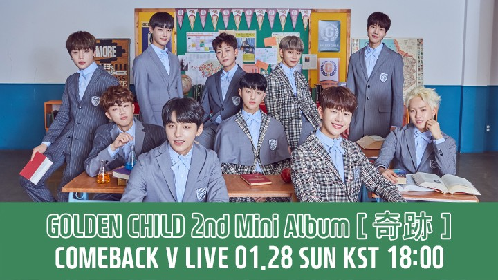 [FULL] GOLDEN CHILD 2ND MINI ALBUM [奇跡] COMEBACK V LIVE