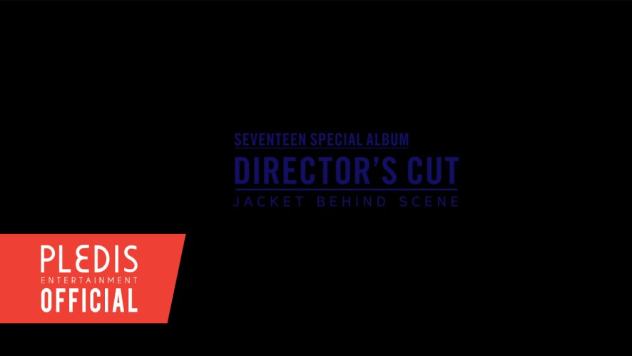 [MAKING FILM] SEVENTEEN 'DIRECTOR'S CUT' JACKET BEHIND SCENE #1