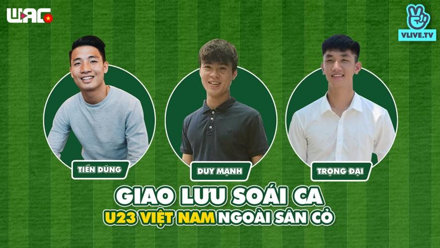 Giao lưu soái ca U23 Việt Nam ngoài sân cỏ