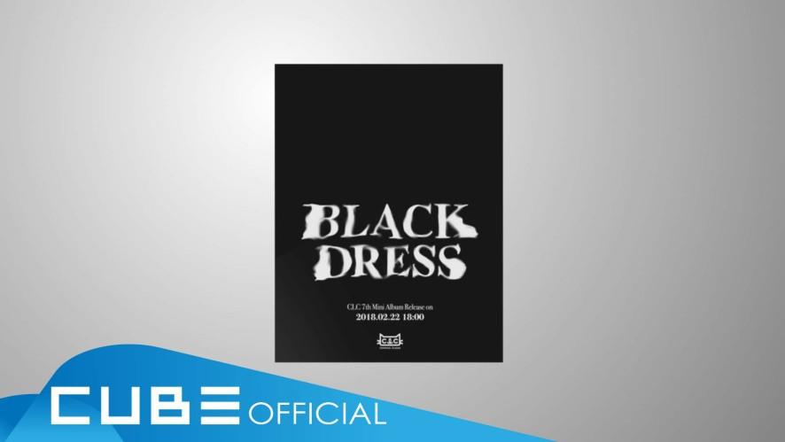 "CLC - 7th Mini Album ""BLACK DRESS"" Audio Snippet"