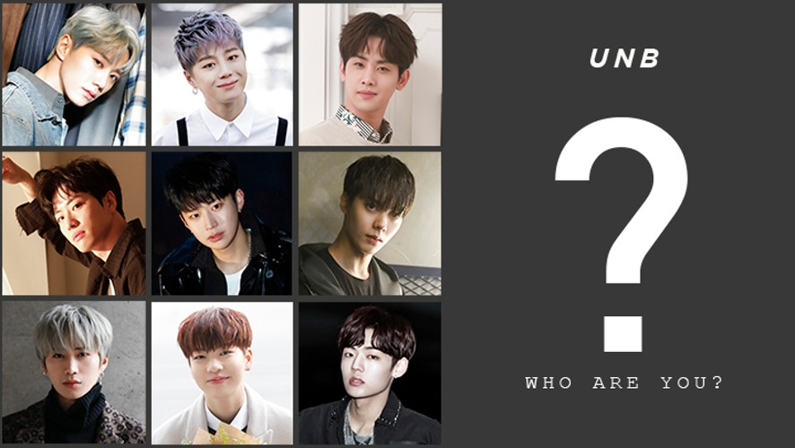 UNB, WHO ARE U? - 찬 ver.