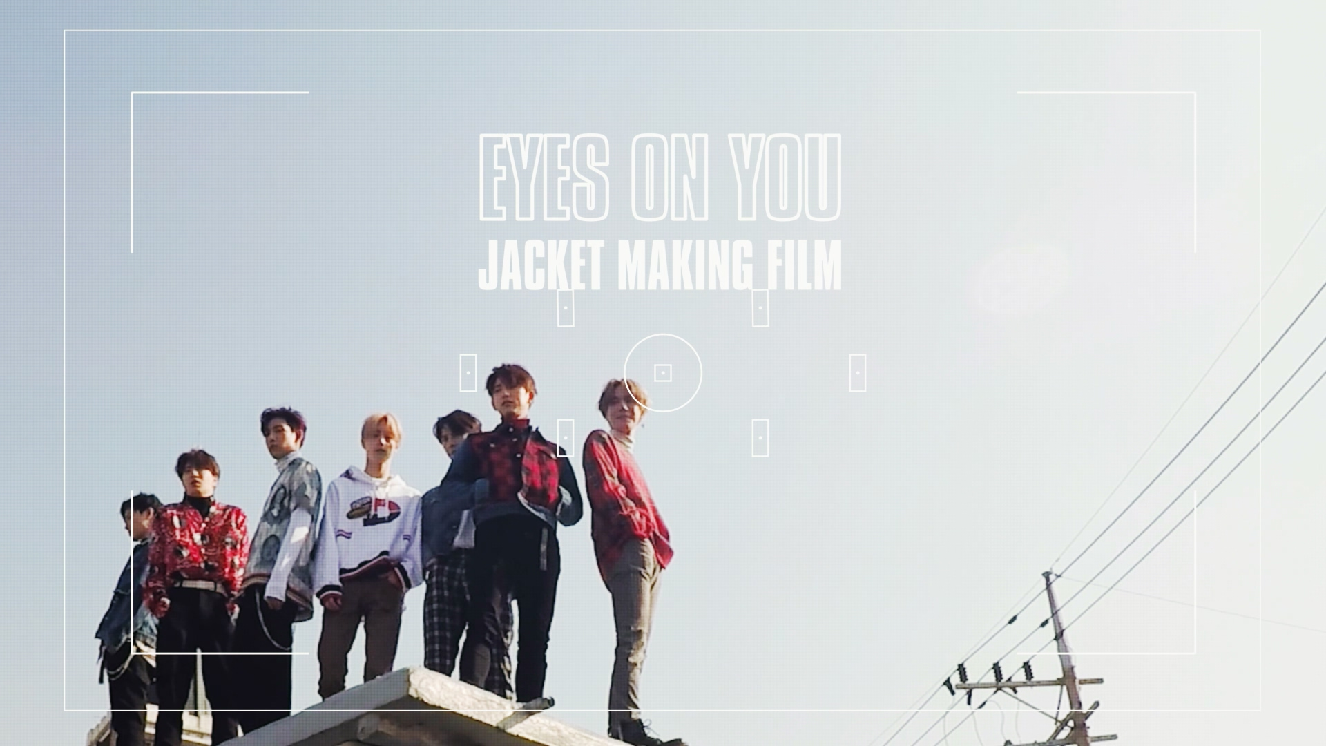 "GOT7(갓세븐) ""Eyes On You"" Jacket Making Film"
