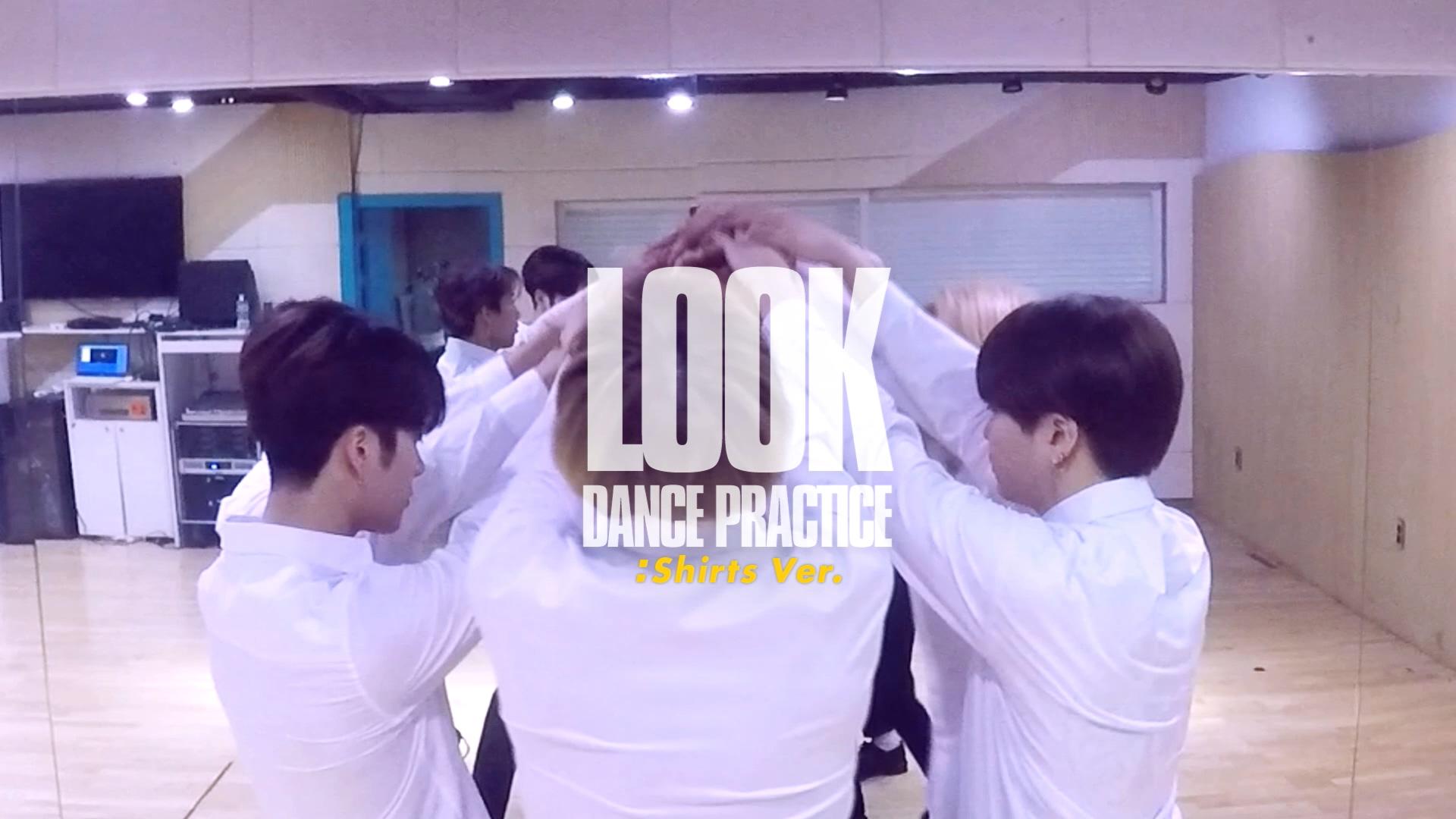 """GOT7(갓세븐) """"Look"""" Dance Practice (Shirts Ver.)"""