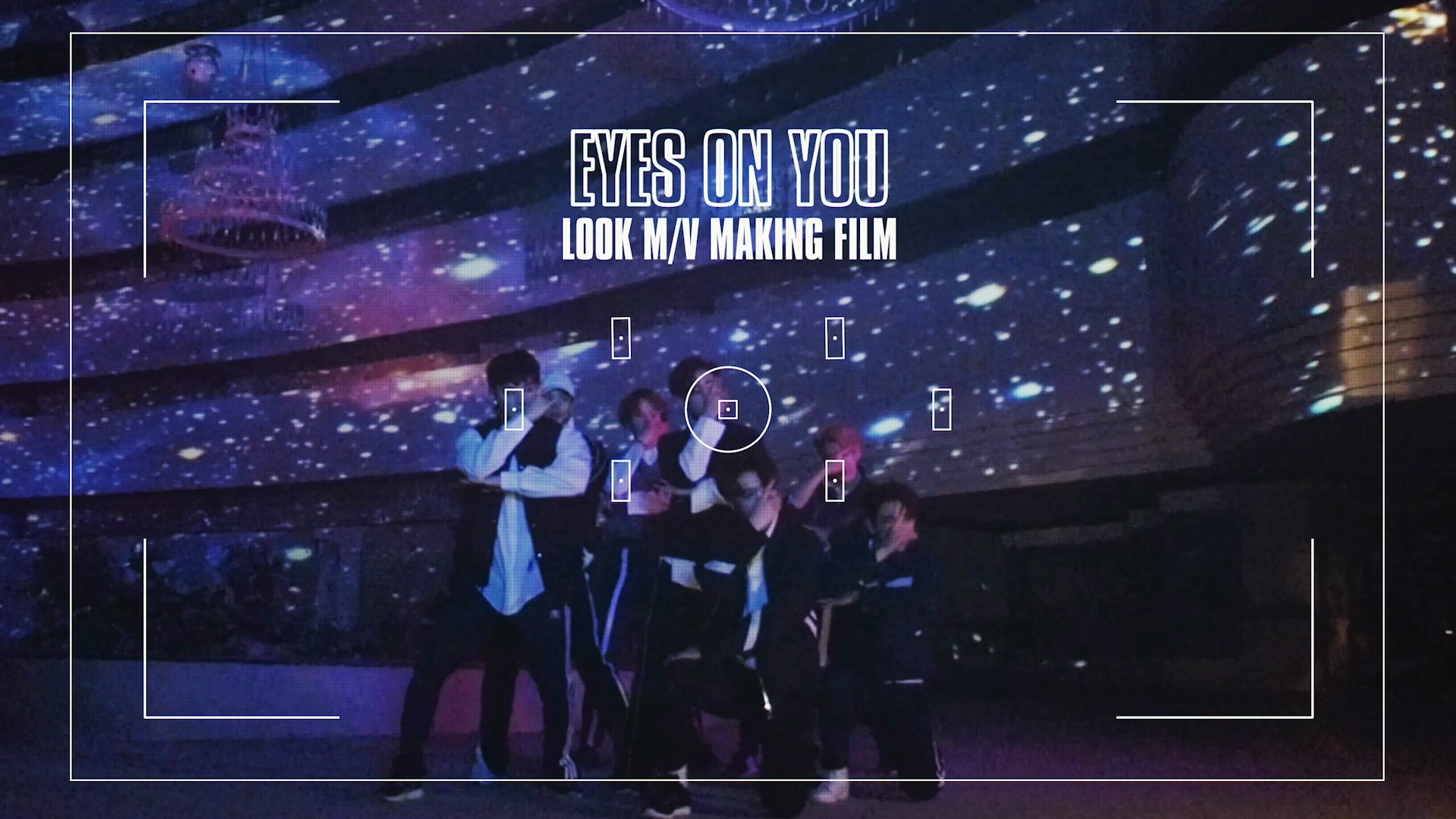 "GOT7 ""Eyes On You"" MV Making Film"