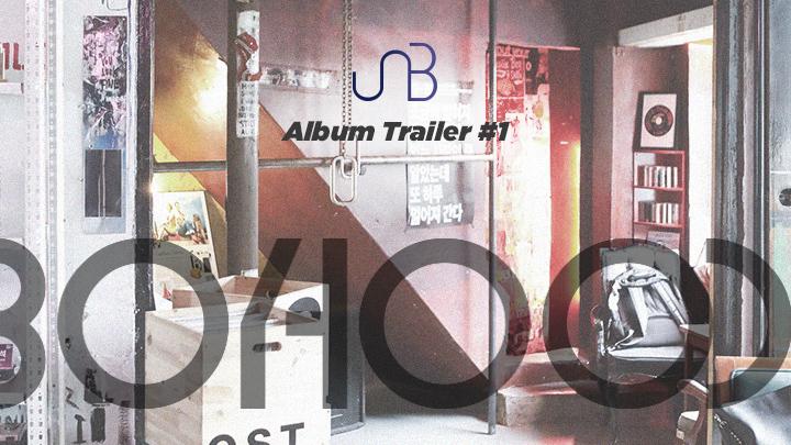 UNB - BOYHOOD [Album Trailer] #1