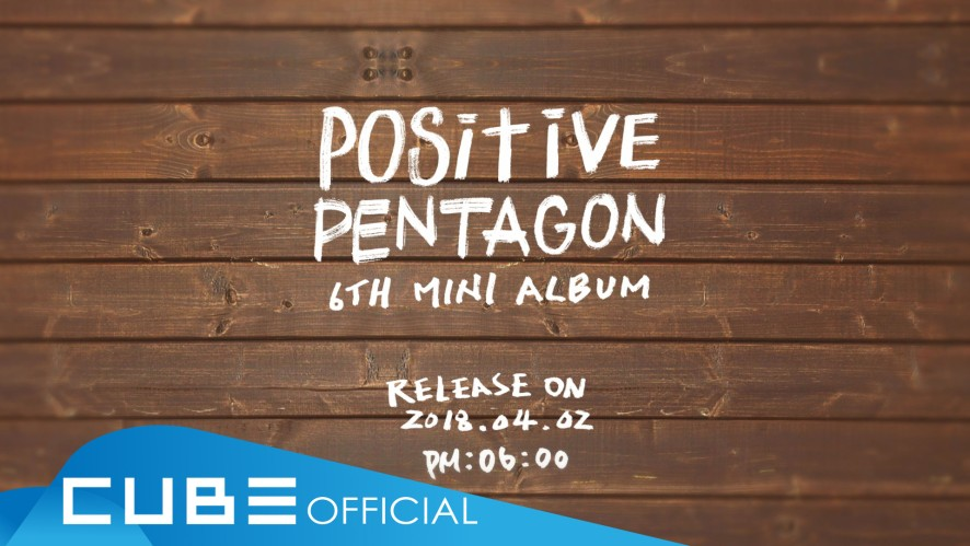 "펜타곤 - 6th mini album ""Positive"" Audio Snippet"