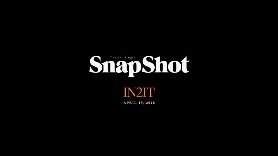 IN2IT 1st Single [SnapShot] MV Teaser 1
