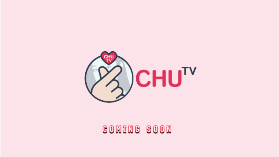 크리샤츄 CHU TV COMING SOON