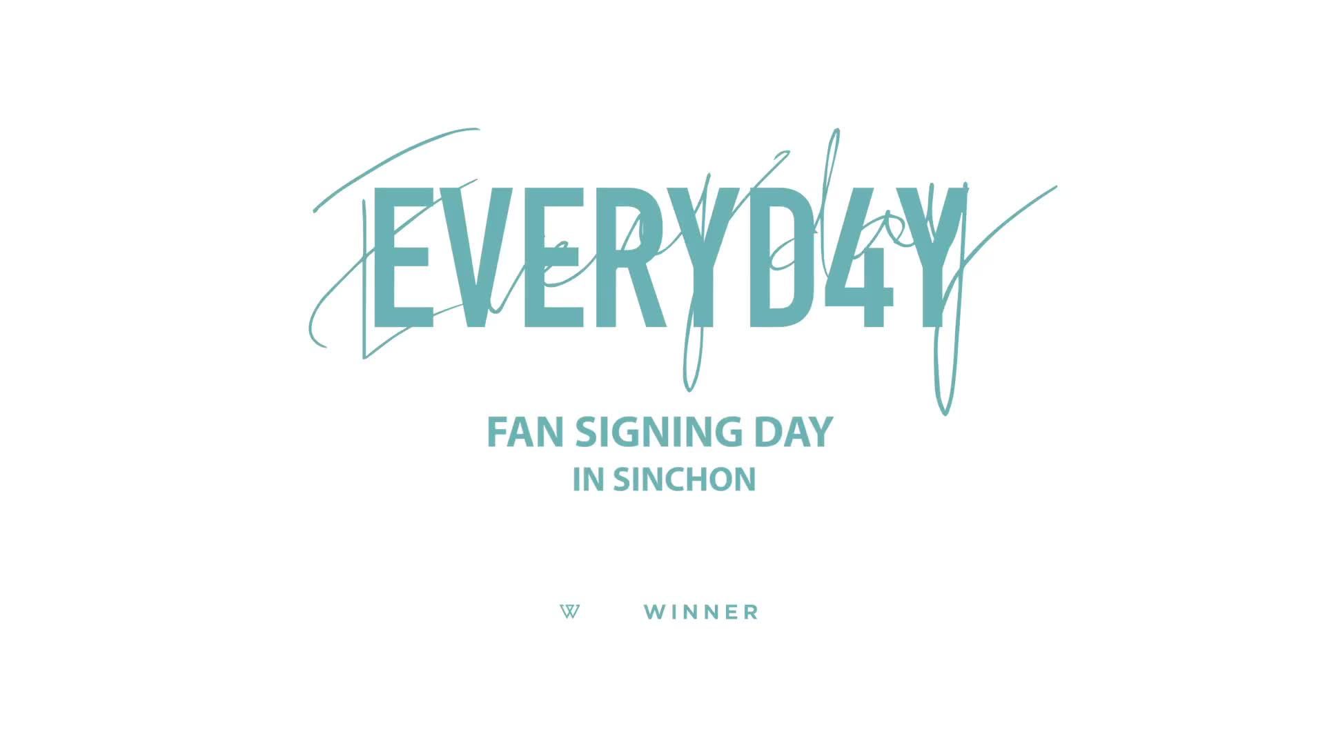 WINNER - 'EVERYD4Y' FAN SIGNING DAY IN SINCHON