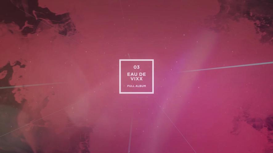 VIXX 3rd Album [EAU DE VIXX] Highlight Medley