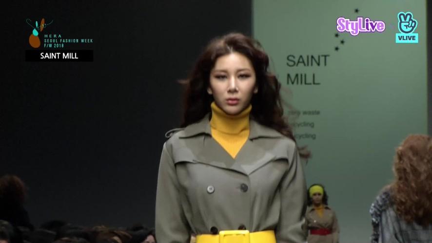 [StyLive] 세인트 밀 SAINT MILL_헤라서울패션위크 18FW