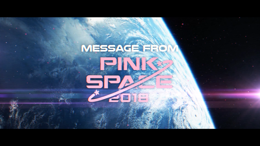 Apink [PINK SPACE 2018] Message from Apink