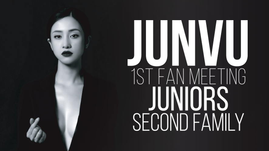 Jun Vũ 1st Fan Meeting