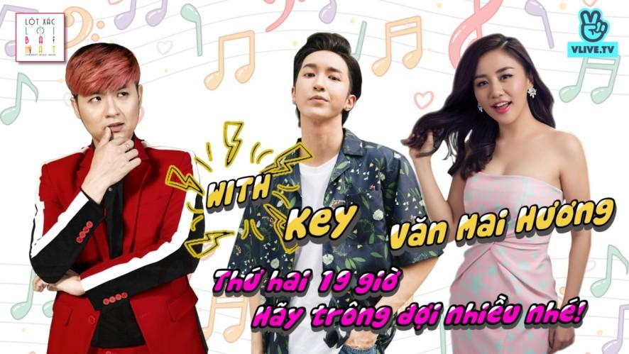 Lột Xác Lời Bài Hát with Văn Mai Hương và (Monstar) Key
