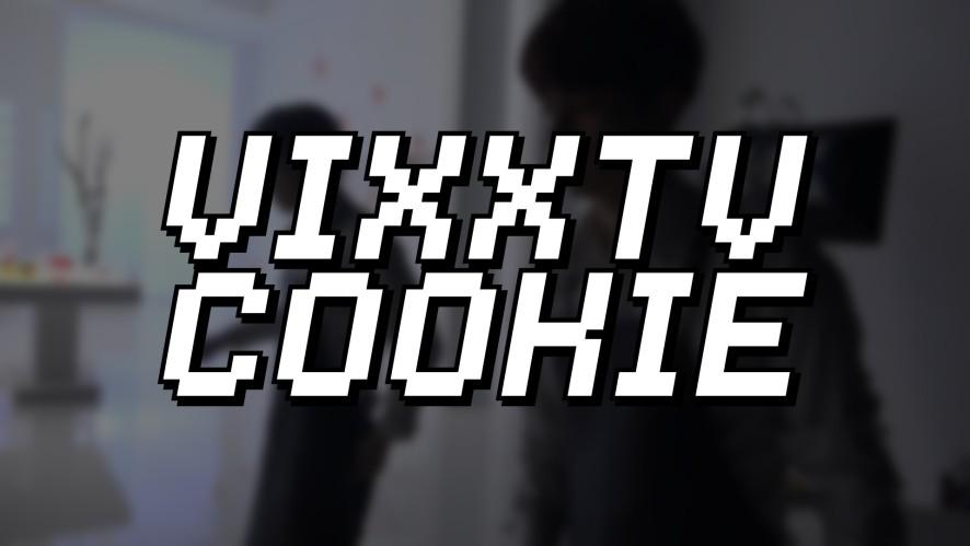 빅스(VIXX) VIXX TV cookie #7