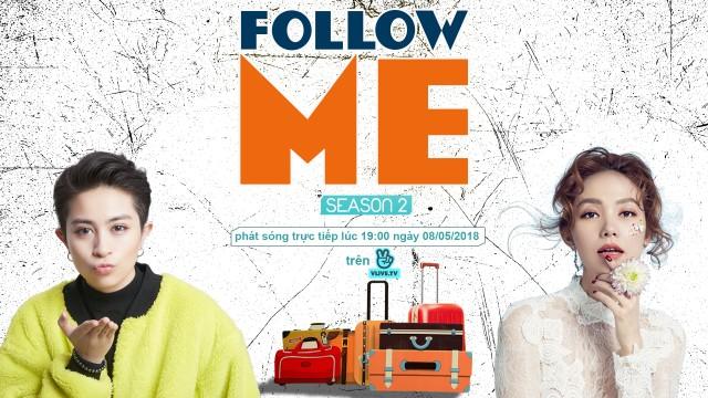 Follow Me Season 2 with Minh Hằng