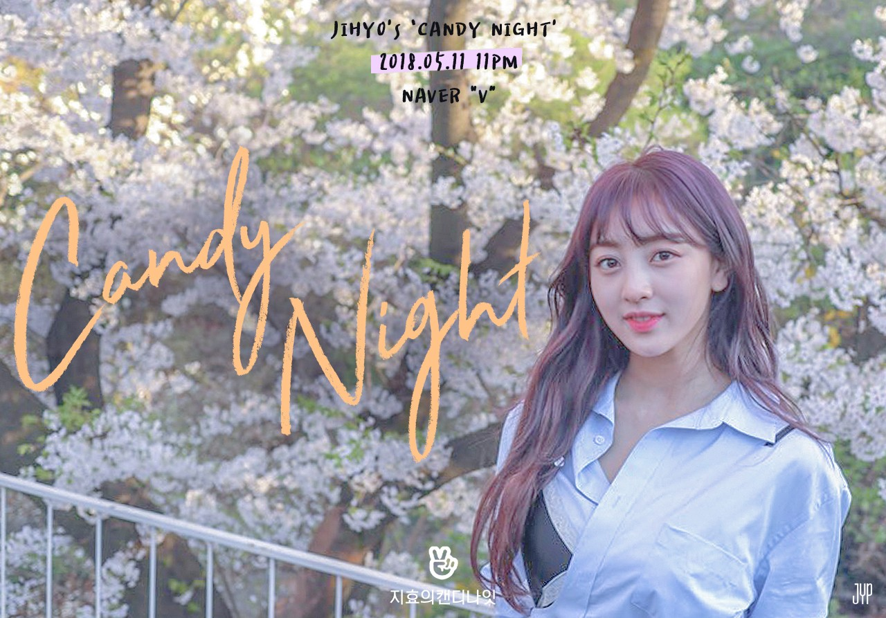JIHYO's CANDY NIGHT