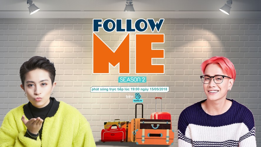 Follow Me Season 2 with Lou Hoàng