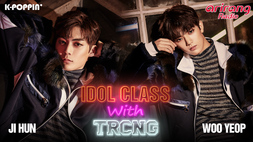 IDOL CLASS with TRCNG