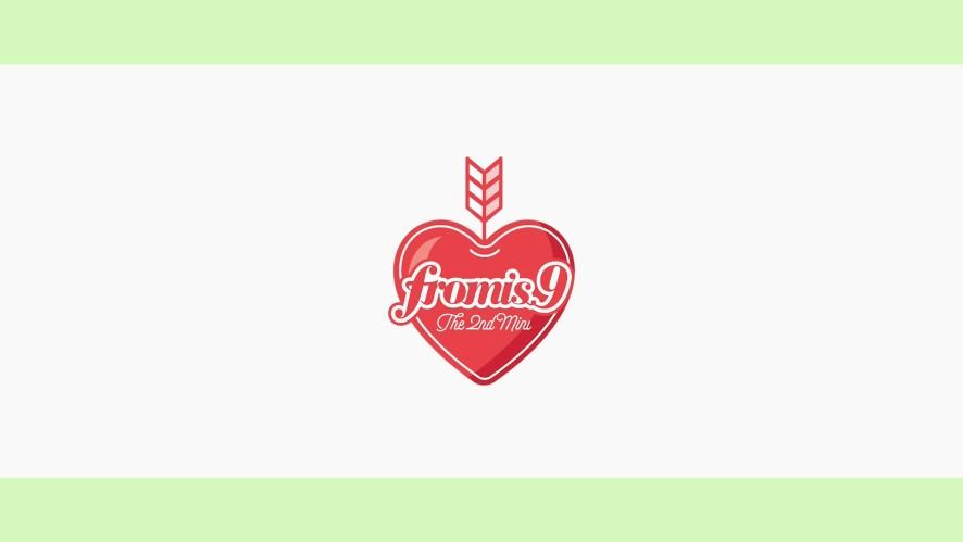 프로미스나인 (fromis_9) - To. Day ♥♡♡♡