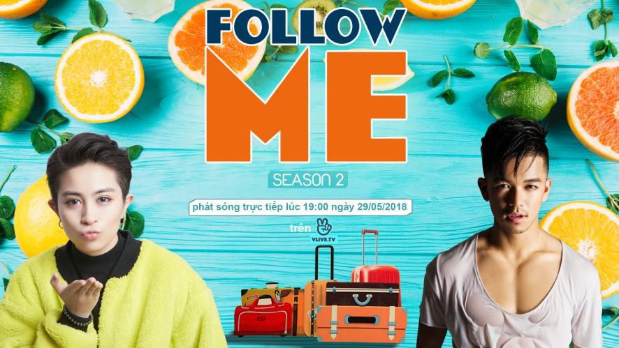 Follow Me Season 2 with Trọng Hiếu
