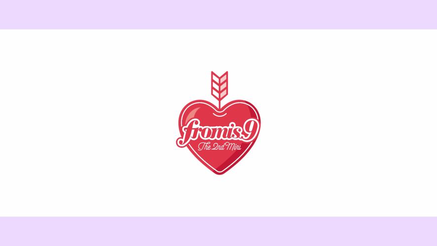 프로미스나인 (fromis_9) - To. Day ♥♥♥♡