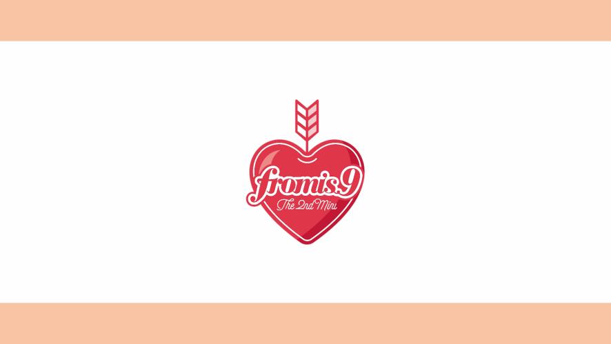 프로미스나인 (fromis_9) - To. Day ♥♥♥♥