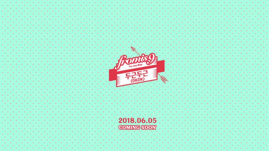 프로미스나인 (fromis_9) - 두근두근(DKDK) MV Teaser (Long ver.)