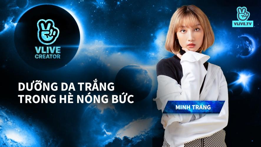 Trang Ming l CÁCH DƯỠNG TRẮNG DA TRONG MÙA HÈ NÓNG BỨC
