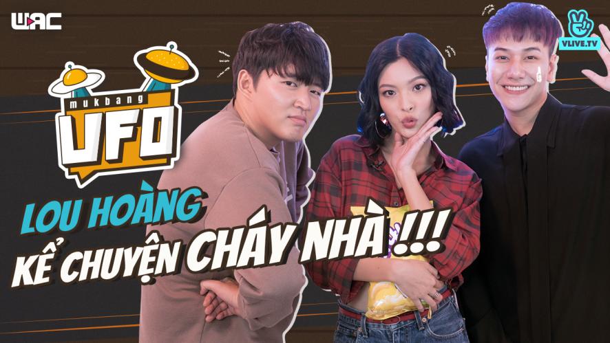 [U.F.O] Tập 22: Lou Hoàng và Tú Hảo kể chuyện cháy nhà!!!
