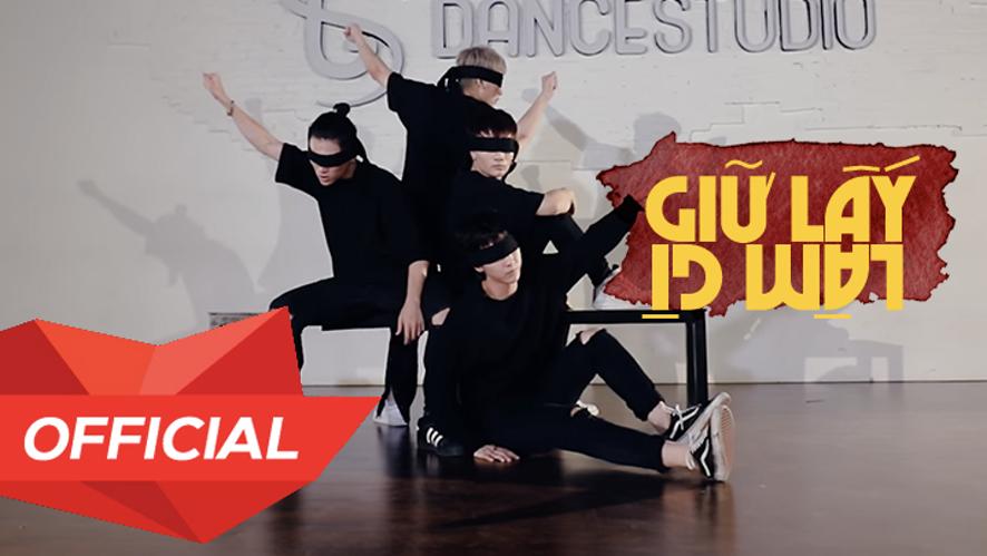 "MONSTAR from ST.319 - ""GIỮ LẤY LÀM GÌ"" Dance Practice"