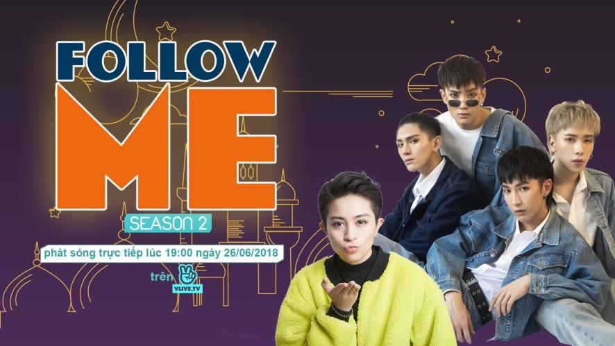 Follow Me Season 2 (Tập Cuối) with Monstar