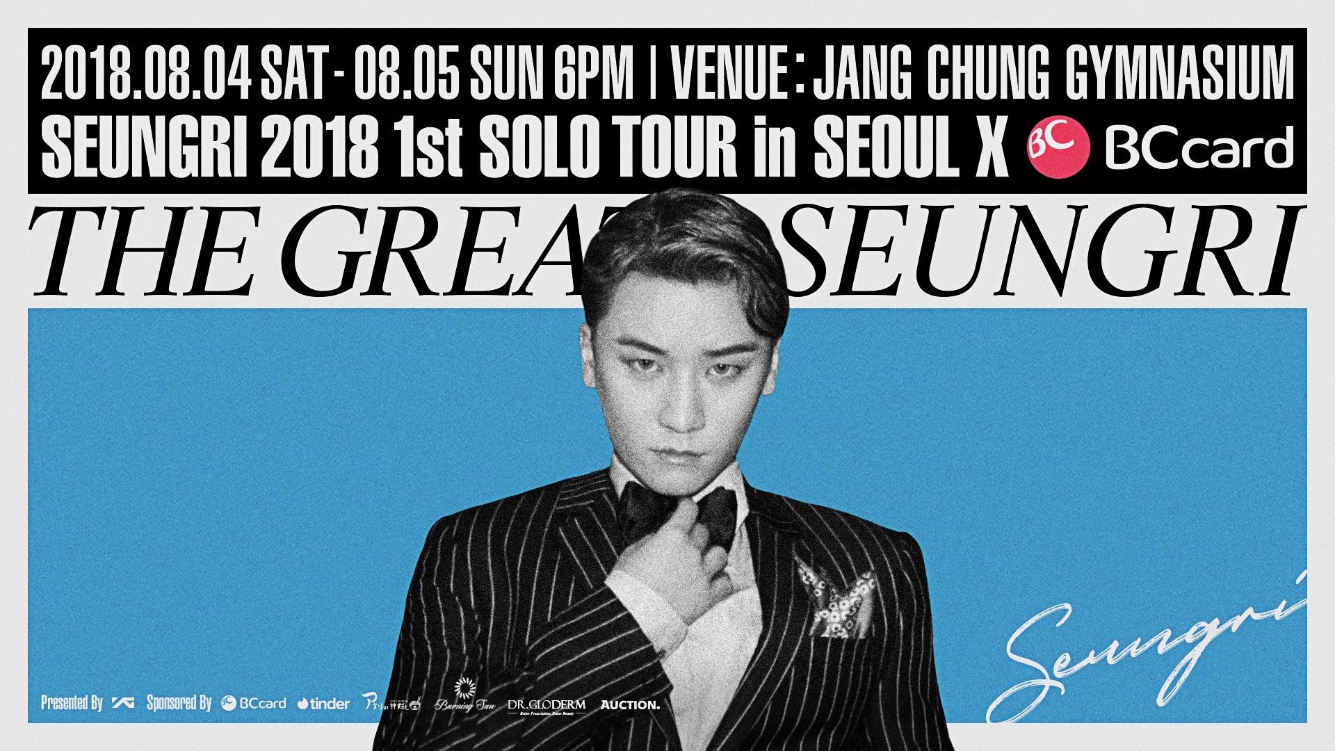 SEUNGRI - 2018 1st SOLO TOUR [THE GREAT SEUNGRI] in SEOUL #1