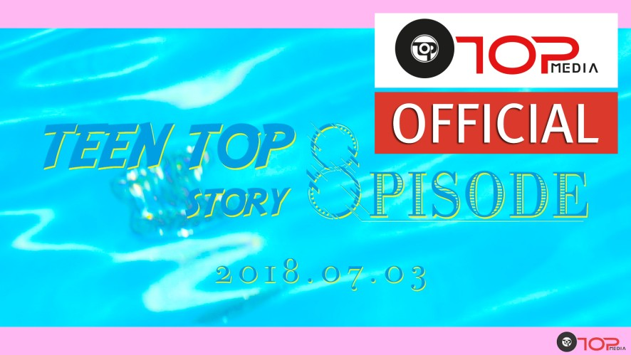 TEEN TOP (틴탑) 너와 나의 사이 (LOVER) TEEN TOP STORY : 8PISODE TEASER