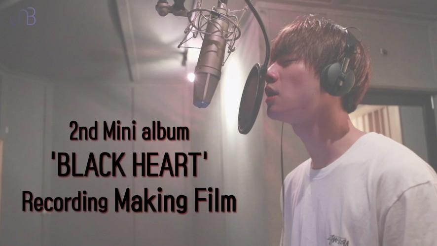 UNB 2nd Mini album 'BLACK HEART' Recording Making Film