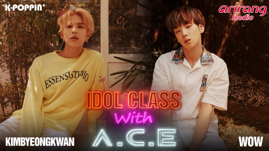 IDOL CLASS with A.C.E